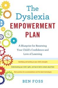 Dyslexia Is Very Treatable So Why Arent >> Ben Foss The Dyslexia Empowerment Plan Decoding Dyslexia Oregon