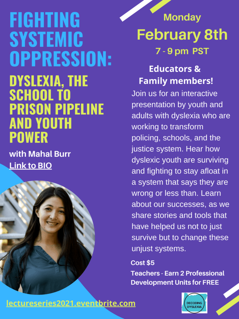 Fighting Systemic Oppression:  Dyslexia, The School to Prison Pipeline and Youth Power @ Virtual